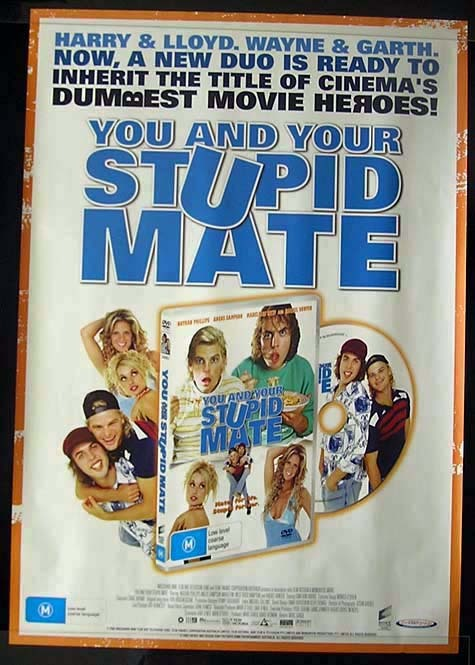 "YOU AND YOUR STUPID MATE 2005 Rachel Hunter Movie Poster 1994 John Polson Jack Thompson Australian One sheet Style ""B"""