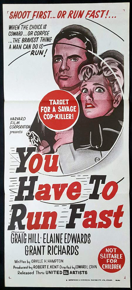 YOU HAVE TO RUN FAST Original daybill Movie Poster Craig Hill Elaine Edwards Grant Richards