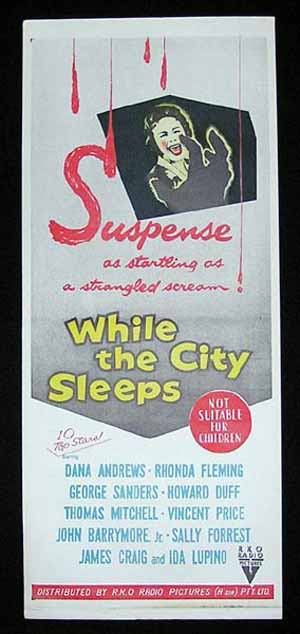 While the City Sleeps, Fritz Lang, Dana Andrews, Rhonda Fleming, John Drew Barrymore, Ida Lupino, George Sanders, Vincent Price, Thomas Mitchell, Howard Duff, Robert Warwick, Mae Marsh, Ralph Peters, Larry J. Blake, Celia Lovsky, Ed Hinton, Pitt Herbert