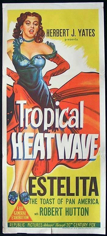 TROPICAL HEATWAVE 52 Estelita RARE Daybill Movie poster