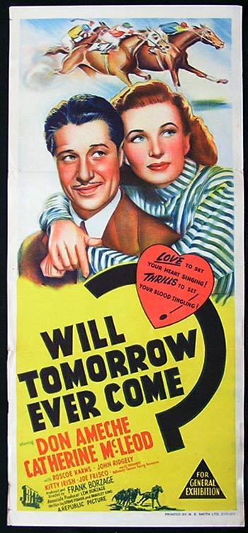 WILL TOMORROW COME Movie poster DON AMECHE HORSE RACING Rare Daybill