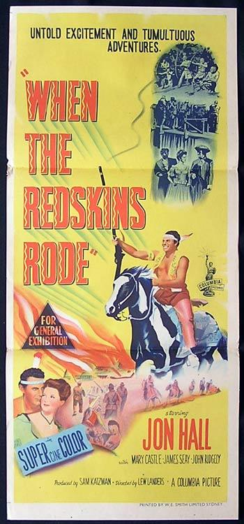 WHEN THE REDSKINS RODE Movie poster 1951 Jon Hall Australian Daybill