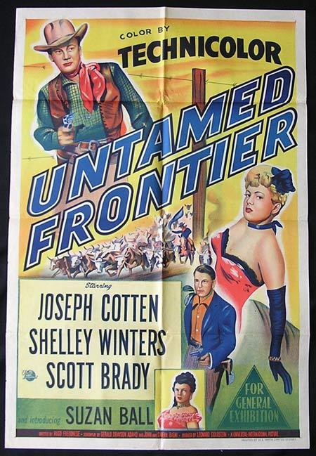 UNTAMED FRONTIER Joseph Cotten Shelley Winters Scott Brady One sheet Movie poster