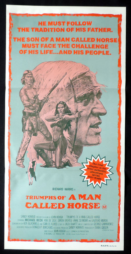 TRIUMPHS OF A MAN CALLED HORSE Australian daybill Movie poster Richard Harris Michael Beck