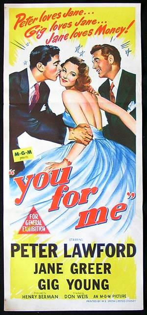 You for Me, Don Weis, Daybill, Movie poster, Peter Lawford, Jane Greer, Gig Young, Rita Corday, Howard Wendell, Otto Hulett, Barbara Brown, Barbara Ruick, Kathryn Card, Tommy Farrell, Paul Smith, Helen Winston, Stephen Chase, Ned Glass, Hal Smith
