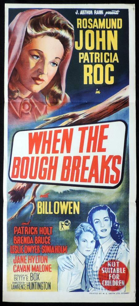 WHEN THE BOUGH BREAKS Original Daybill Movie Poster Rosamund John Patricia Roc