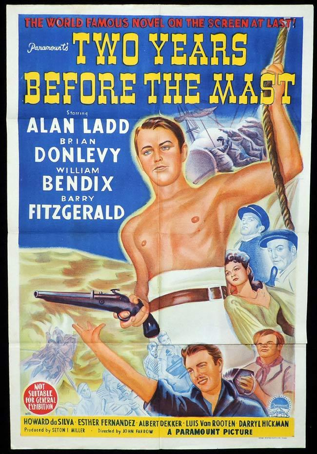 TWO YEARS BEFORE THE MAST Original One sheet Movie Poster ALaN LADD Brian Donlevy