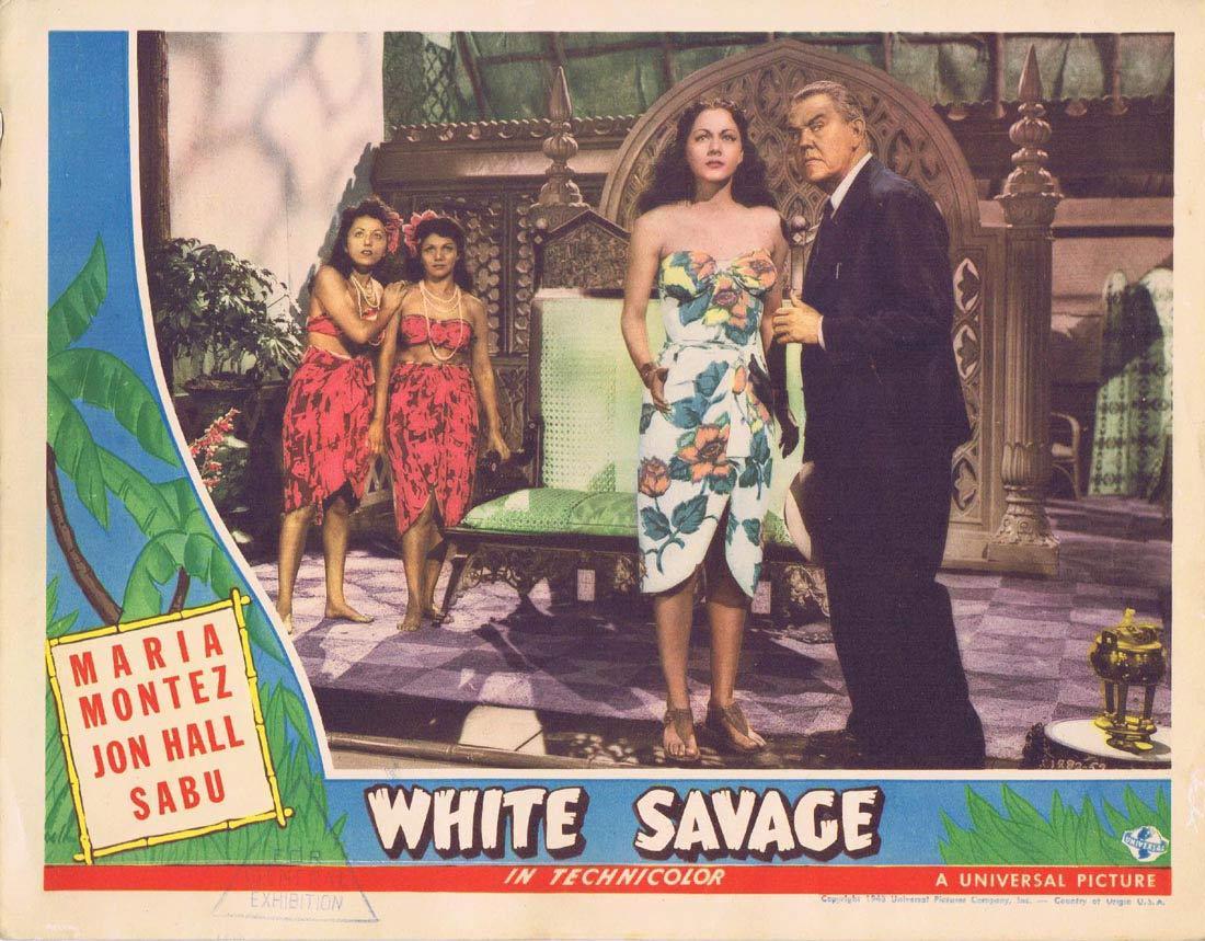 WHITE SAVAGE Lobby Card 2 Maria Montez Jon Hall Sabu Turhan Bey
