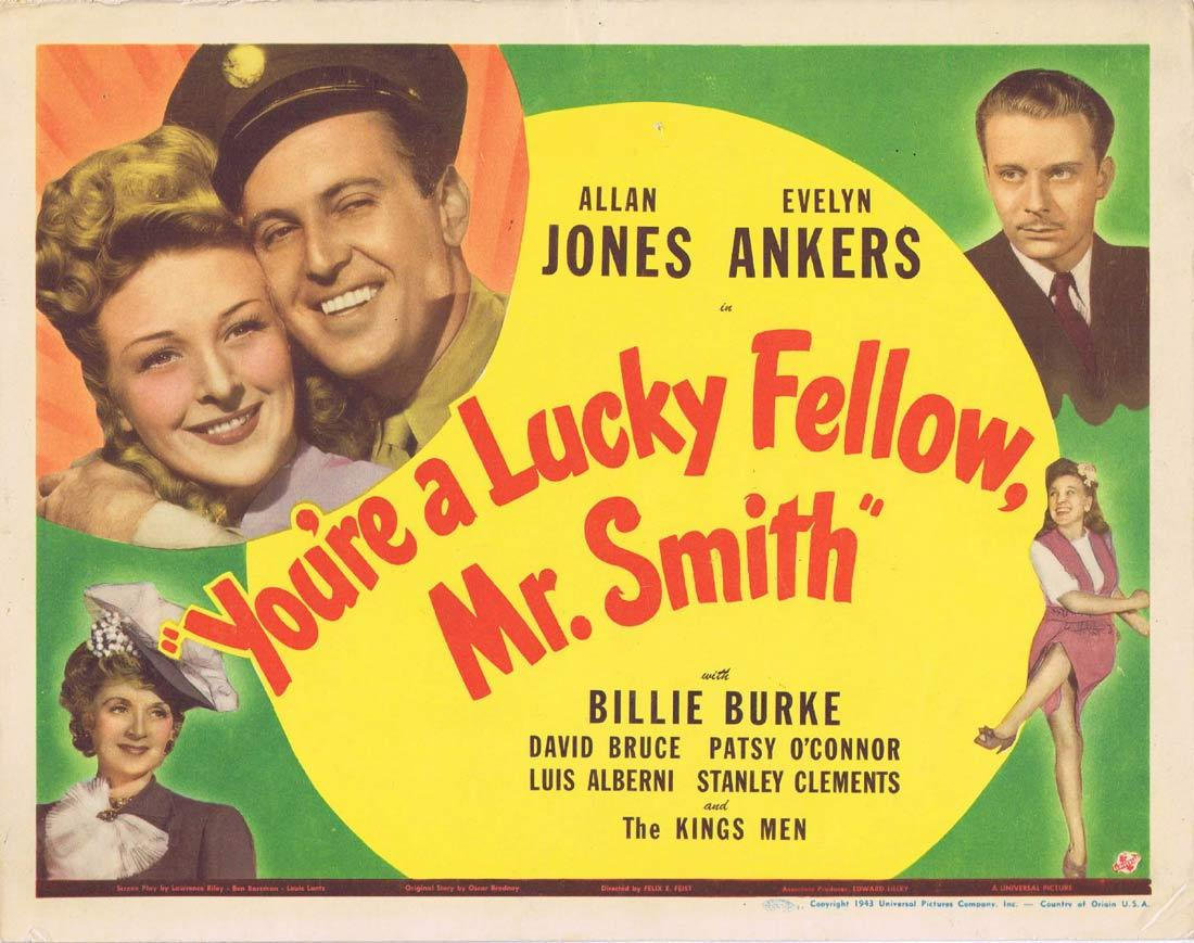 YOURE A LUCKY FELLOW MR SMITH Lobby Card Allan Jones Evelyn Ankers Billie Burke