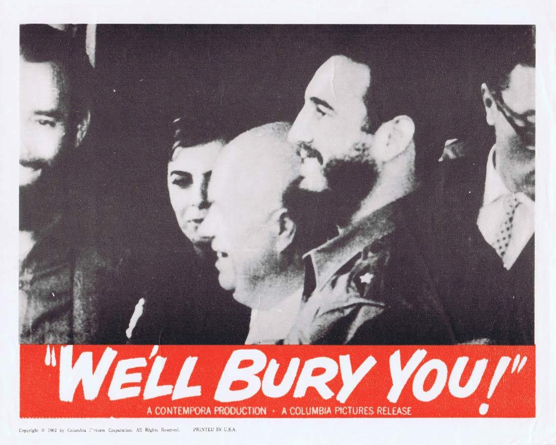 WE'LL BURY YOU Vintage Movie Lobby Card Fidel Castro Lenin