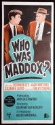 WHO WAS MADDOX Original Daybill Movie Poster