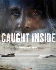 Caught Inside – Low Budget Aussie Surfing Film Well Worth Seeing image