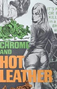 CHROME AND HOT LEATHER Daybill Movie Poster Original or Reissue? image