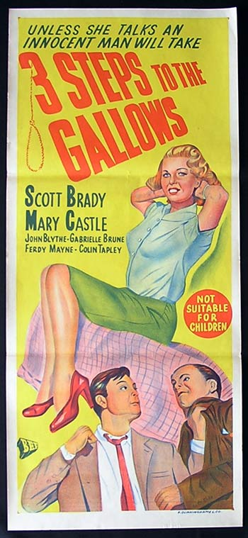 Three Steps to the Gallows (1953) Directed by John Gilling. With Scott Brady, Mary Castle, Gabrielle Brune. 