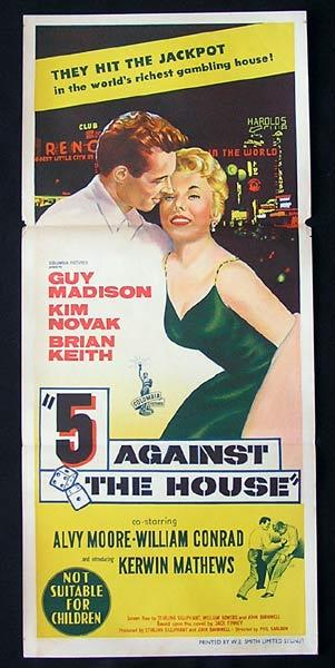 5 Against the House, Phil Karlson, Kim Novak, Brian Keith, Kerwin Mathews, William Conrad, Guy Madison, Alvy Moore, Jean Willes