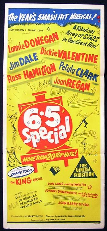 The 6.5 Special (1958) Diane Todd, Avril Leslie, Finlay Currie, Josephine Douglas, Pete Murray, Freddie Mills, Lonnie Donegan, Dickie Valentine, Jim Dale, Petula Clark, Russ Hamilton, Joan Regan, The King Brothers, Don Lang, Johnny Dankworth.