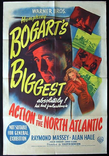 ACTION IN THE NORTH ATLANTIC Movie Poster 1943 Humphrey Bogart one sheet