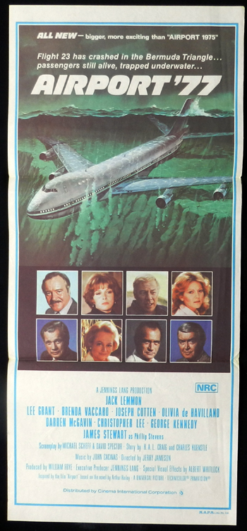 Airport '77, Jerry Jameson, Jack Lemmon, Lee Grant, James Stewart, M. Emmet Walsh, Kathleen Quinlan, Robert Foxworth, George Kennedy, Brenda Vaccaro, Michael Pataki, Pamela Bellwood, Olivia de Havilland, Joseph Cotten, Christopher Lee, James Booth, Darren McGavin, Robert Hooks, Monte Markham, Gil Gerard, Monica Lewis, Maidie Norman