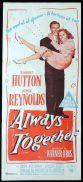 ALWAYS TOGETHER Original Daybill Movie Poster Joyce Reynolds Robert Hutton