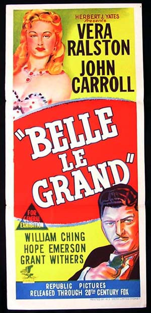 BELLE LE GRAND Movie Poster 1951 Vera Ralston GAMBLING daybill