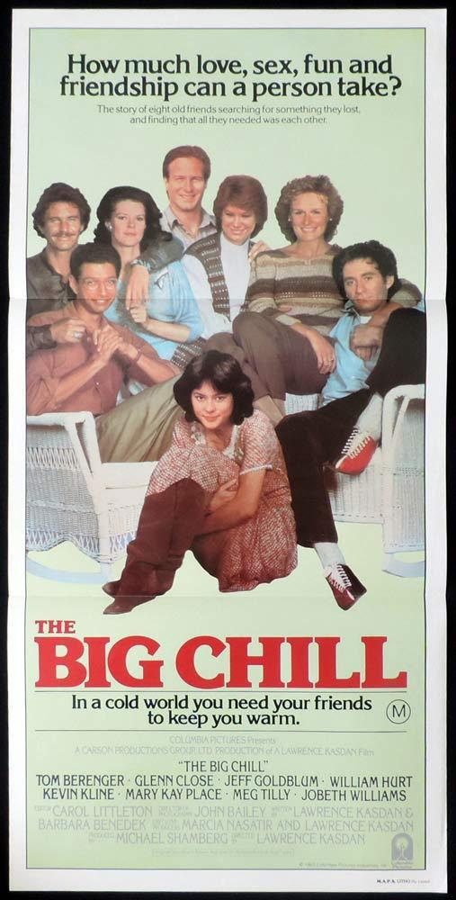 THE BIG CHILL Rare Daybill Movie poster Tom Berenger Glenn Close Jeff Goldblum