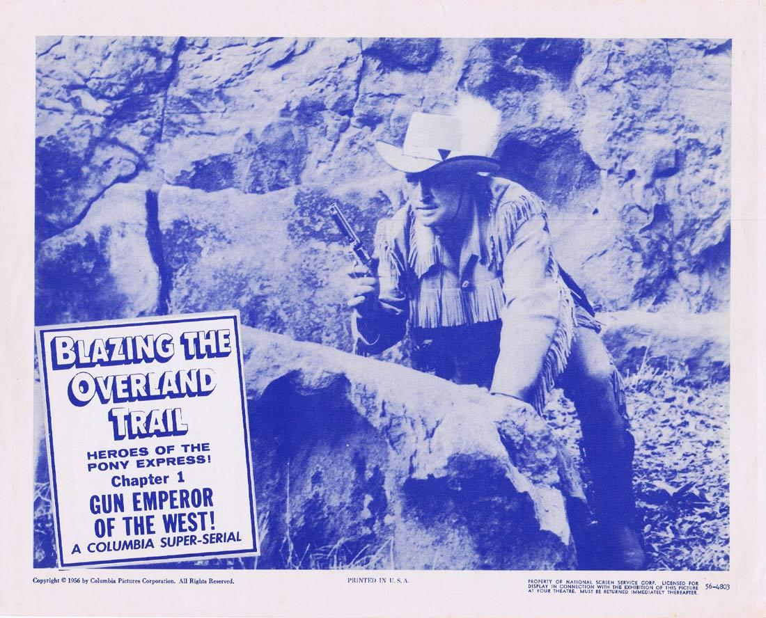 BLAZING THE OVERLAND TRAIL Original Lobby Card Columbia Serial 1956