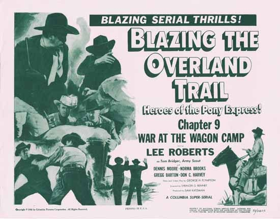 BLAZING THE OVERLAND TRAIL 1956 Lee Roberts Title Lobby Card Chapt 9