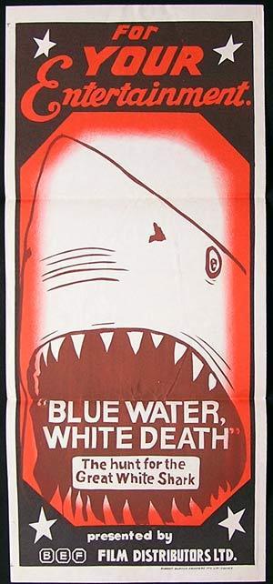 BLUE WATER WHITE DEATH Australian 70sr daybill movie poster