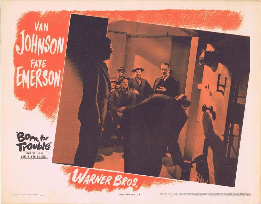 BORN FOR TROUBLE Lobby Card 3 Murder in the Big House Film Noir