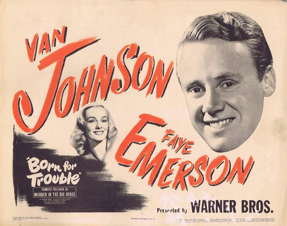 BORN FOR TROUBLE Title Lobby Card Van Johnson Faye Emerson 1945r