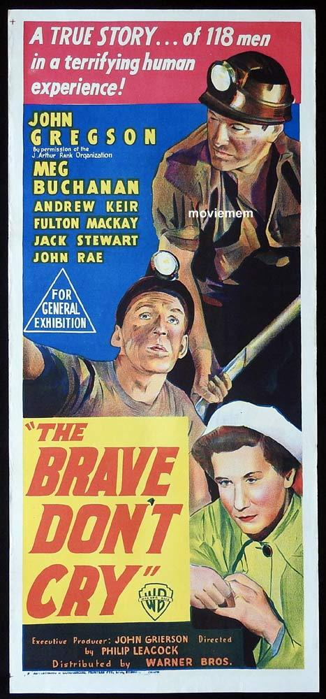 THE BRAVE DON'T CRY Original Daybill Movie Poster John Gregson Fulton MacKay
