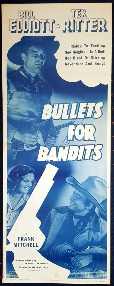 BULLETS FOR BANDITS Movie Poster Bill Elliott Tex Ritter US Insert