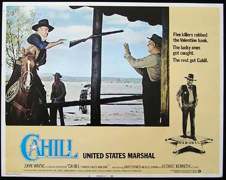 CAHILL: UNITED STATES MARSHALL 1973 John Wayne Lobby Card 2