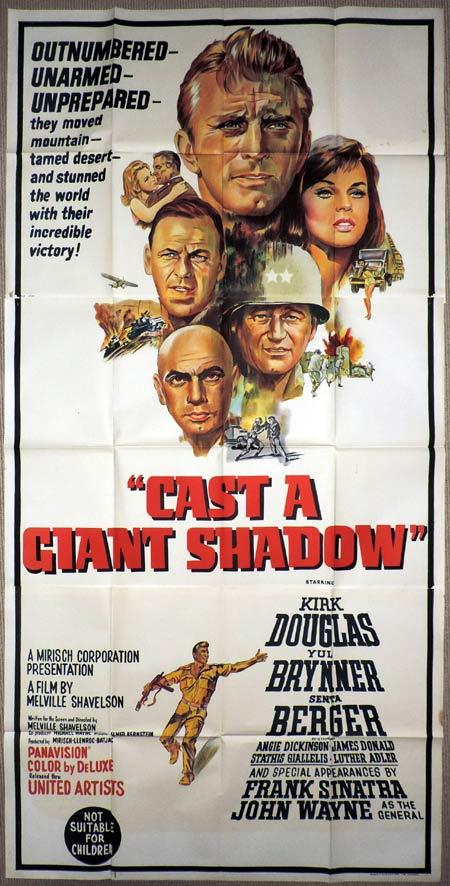 Cast a Giant Shadow, Melville Shavelson, Kirk Douglas, Senta Berger, Angie Dickinson, James Donald, Luther Adler, Gary Merrill, Chaim Topol, Frank Sinatra, Yul Brynner, John Wayne, Gordon Jackson, Michael Hordern, Stathis Giallelis, Michael Douglas
