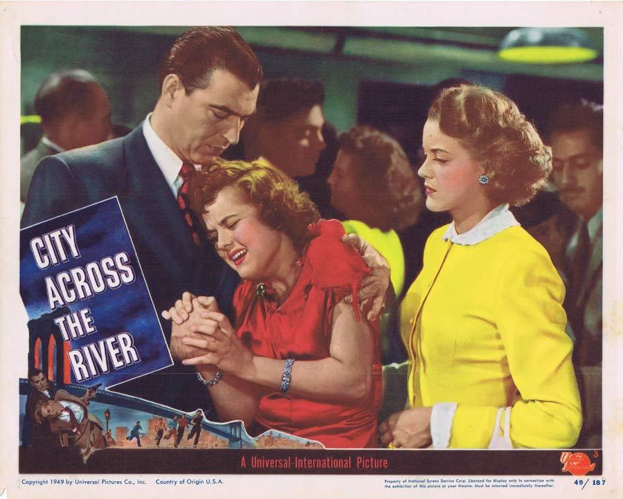 CITY ACROSS THE RIVER Lobby Card 3 Film Noir Stephen McNally