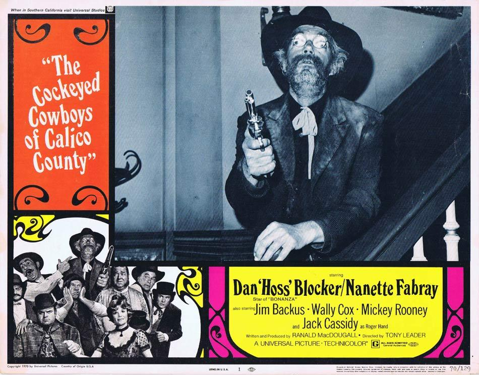 THE COCKEYED COWBOYS OF CALICO COUNTY Lobby Card 1 Dan Blocker Nanette Fabray Mickey Rooney