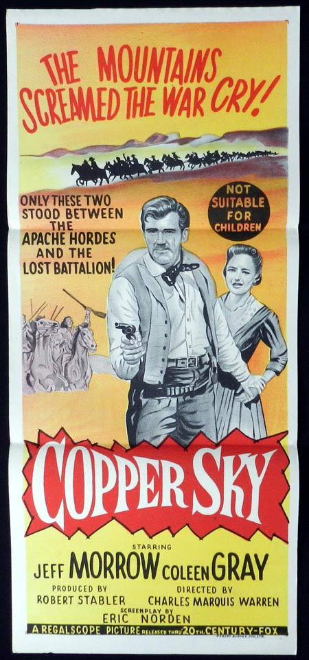 Copper Sky, Charles Marquis Warren, Jeff Morrow, Coleen Gray, Strother Martin, Paul Brinegar