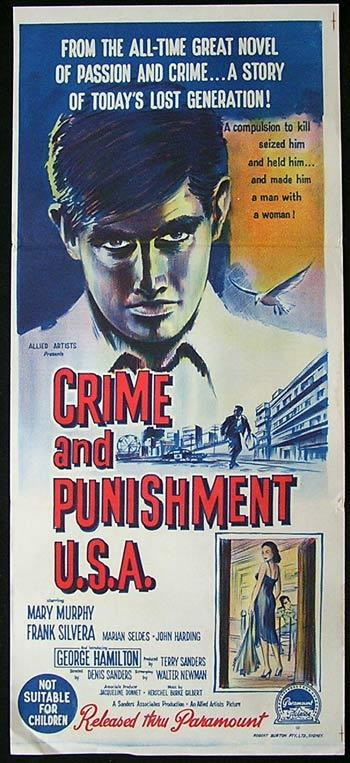 Crime & Punishment, USA, Denis Sanders, Mary Murphy, Frank Silvera, Marian Seldes daybill, Movie poster, Film noir, George Hamilton