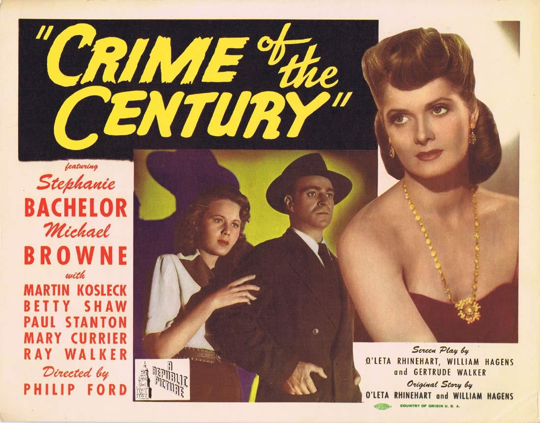CRIME OF THE CENTURY Original Title Lobby Card Stephanie Bachelor Michael Browne