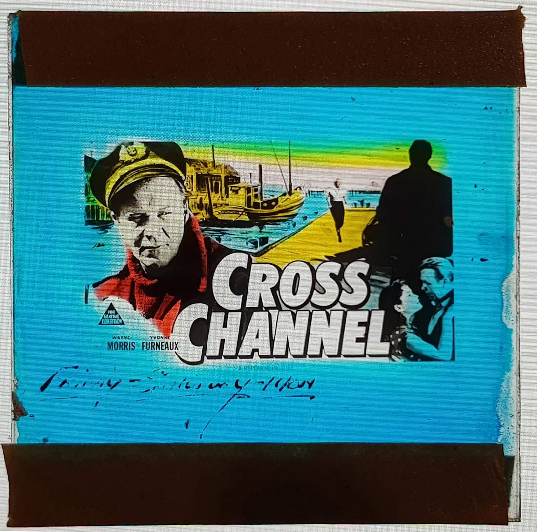 CROSS CHANNEL Movie Glass Slide Wayne Morris Yvonne Furneaux