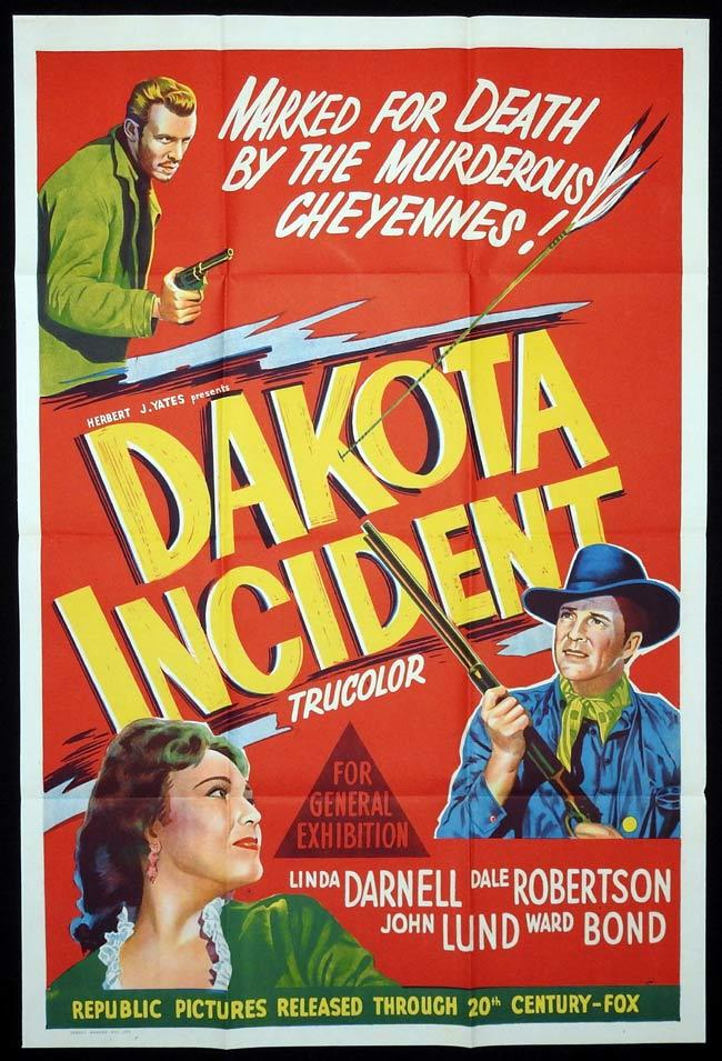 DAKOTA INCIDENT Original One sheet Movie Poster Linda Darnell Dale Robertson John Lund