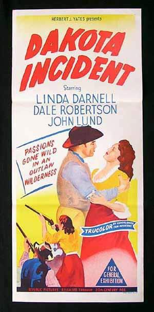 DAKOTA INCIDENT Daybill Movie Poster Linda Darnell Dale Robertson John Lund