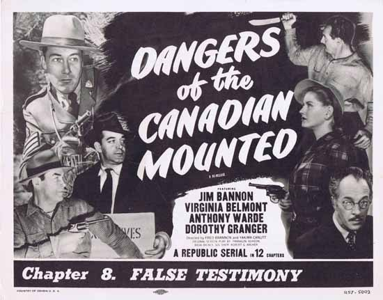DANGERS OF THE CANADIAN MOUNTED 1957r Republic Serial ORIGINAL US Title Lobby card