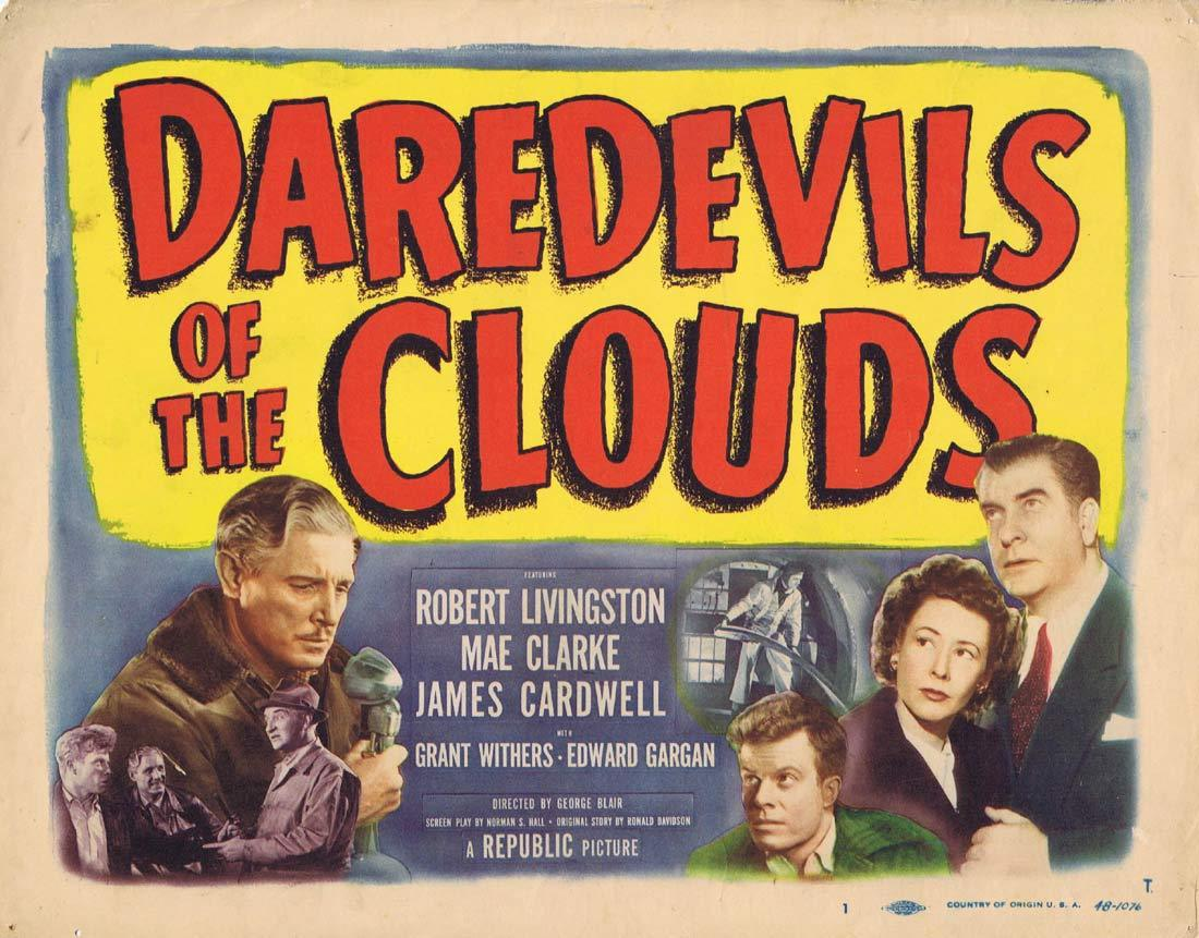 DAREDEVILS OF THE CLOUDS Title Lobby Card Robert Livingstone Mae Clarke