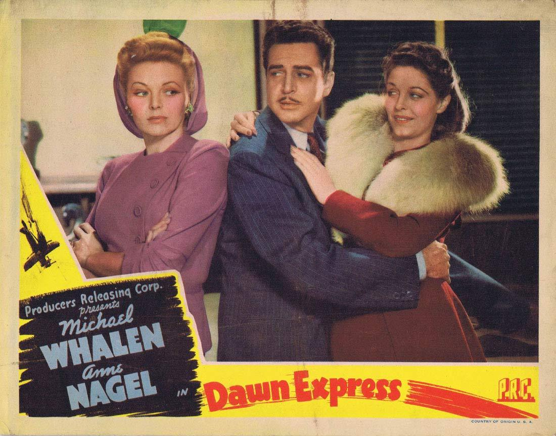 The Dawn Express, Albert Herman, Michael Whalen, Anne Nagel, William Bakewell, Constance Worth
