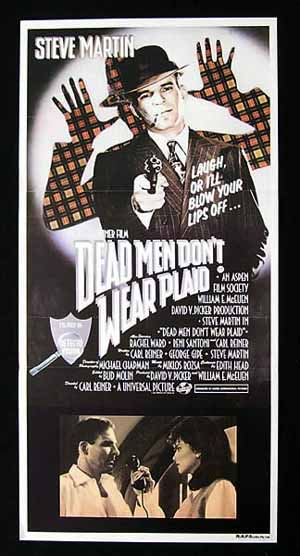 DEAD MEN DON'T WEAR PLAID Daybill Movie poster Steve Martin Film Noir Spoof