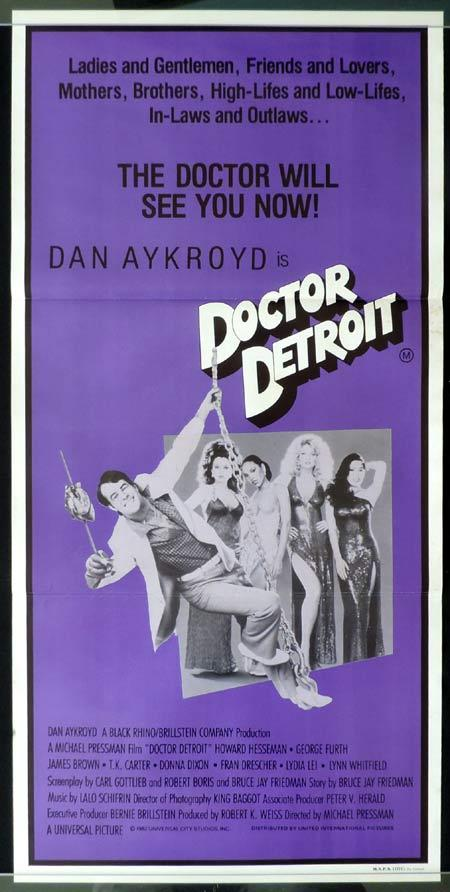 Doctor Detroit, Michael Pressman, Dan Aykroyd, Howard Hesseman, George Furth, James Brown, T. K. Carter, Donna Dixon, Fran Drescher, Lydia Lei, Lynn Whitfield