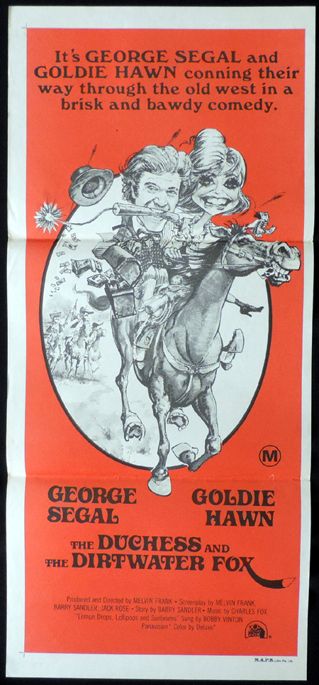 THE DUCHESS AND THE DIRTWATER FOX, Original, Australian Daybill, Movie poster, Goldie Hawn, George Segal