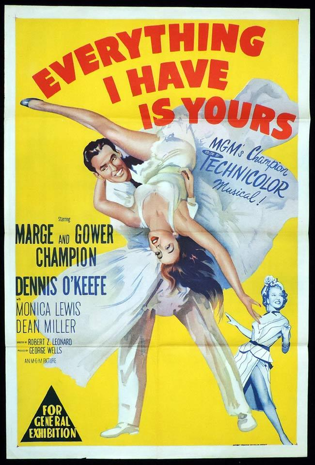 EVERYTHING I HAVE IS YOURS Original One sheet Movie Poster Marge and Gower Champion Dennis O'Keefe