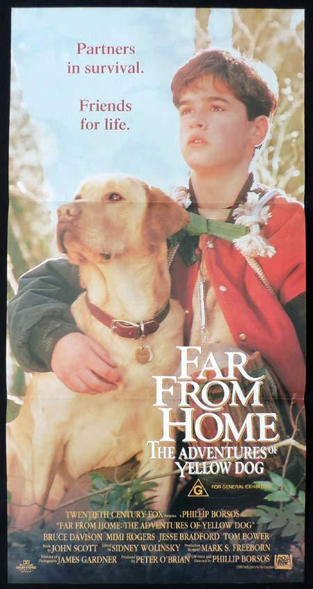 FAR FROM HOME THE ADVENTURES OF YELLOW DOG Original Daybill Movie Poster